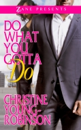 Do What You Gotta Do by Christine Young-Robinson