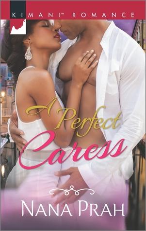 A Perfect Caress by Nana Prah