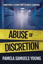 Abuse of Discretion by Pamela Samuels Young