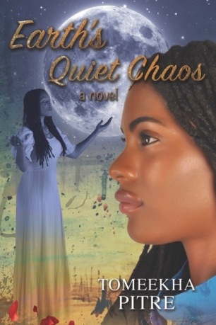 Earth's Quiet Chaos by Tomeekha Pitre