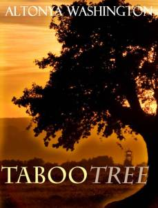 Taboo Tree by Altonya Washington