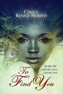 To Find You by Cerece Rennie Murphy