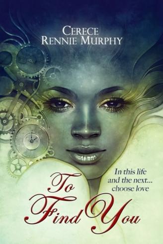 To Find You by Cerece Rennie Murphy