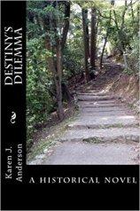 Destiny's Dilemma by Karen J. Anderson