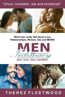 Men and Intimacy: Real Talk, Real Answers by Therez Fleetwood