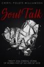 Soul Talk by Cheryl Polote-Williamson