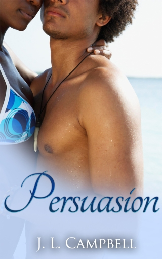 Persuasion (Sisters-in-Love Book 3) by J.L. Campbell