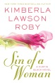 SIN OF A WOMAN by Kimberla Lawson Roby