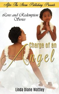Charge of an Angel by Linda Diane Wattley