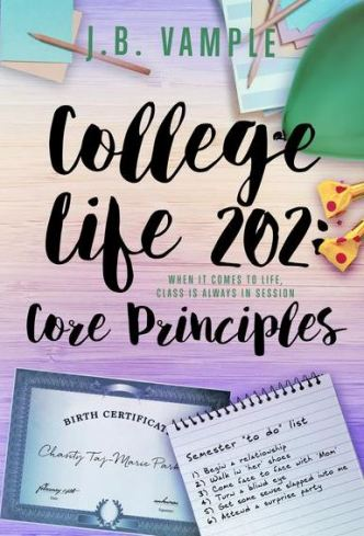 College Life 202: Core Principles