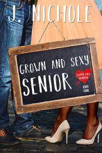 Grown & Sexy Senior
