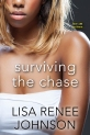 Surviving the Chase by Lisa Renee Johnson