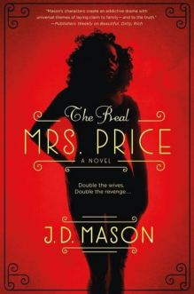 The Real Mrs. Price by J.D. Mason (Book 1)