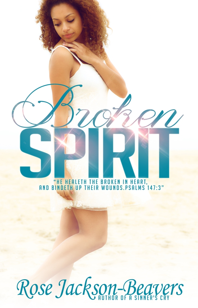 Broken Spirit by Rose Jackson-Beavers