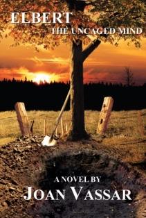 Elbert: The Uncaged Mind by Joan Vassar (Black Series Book 2)