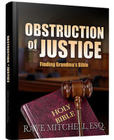 Obstruction of Justice. Finding Grandma Bible