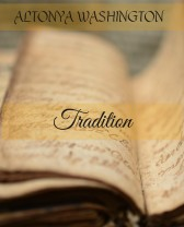 Tradition by AlTonya Washington