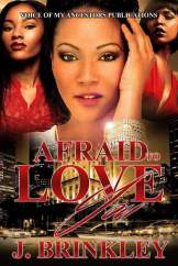Afraid To Love You by J. Brinkley