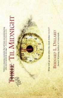 TwoTil Midnigh A Novel by Bernard L. Dillard wefe